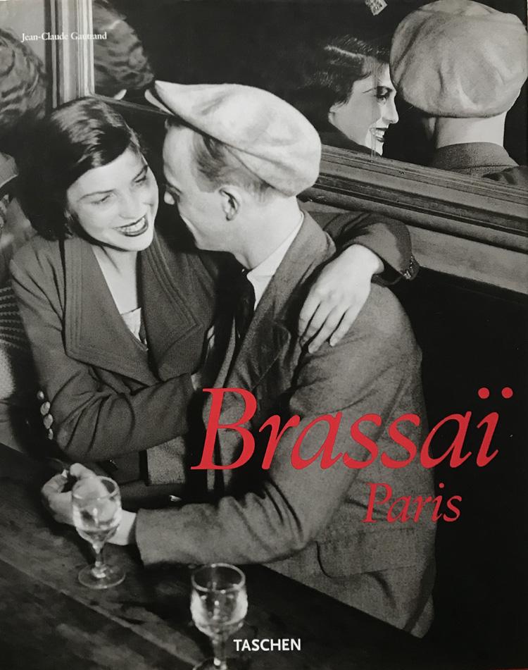 Brassai: Paris (Taschen 25th Anniversary Special Edition)