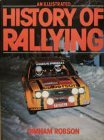 An Illustrated History of Rallying By Graham Robson