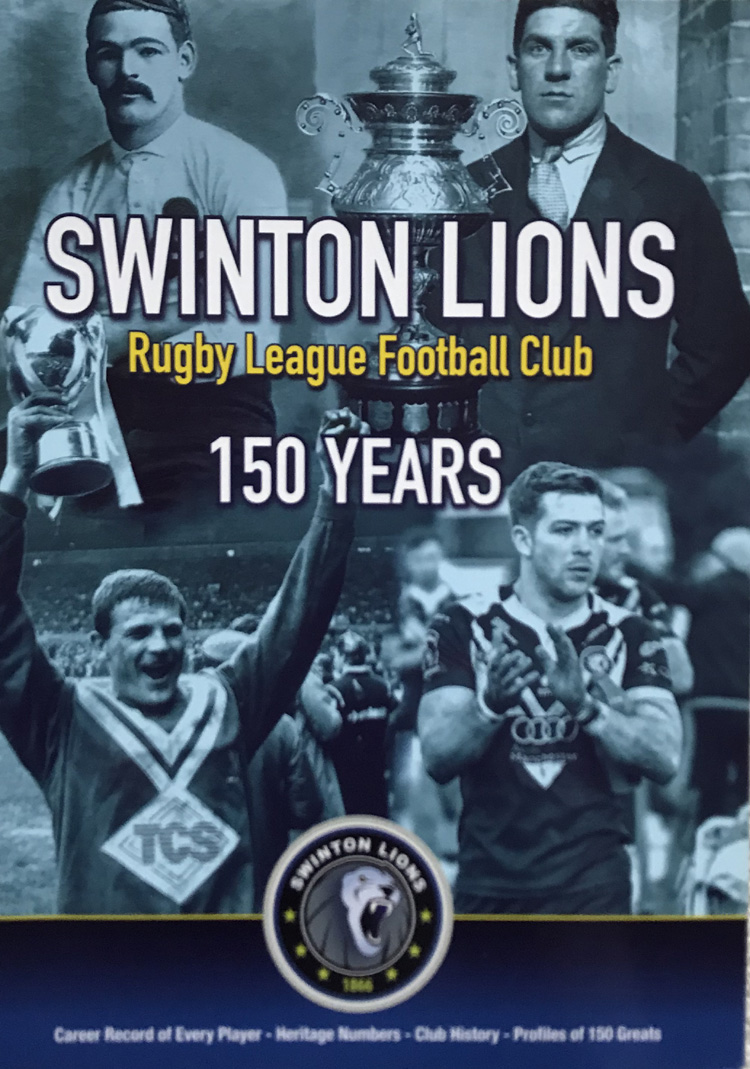 Swinton Lions Rugby League Club: 150 Years