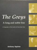 The Greys: A Long And Noble Line By Anthony Squires