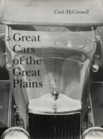 Great Cars Of The Great Plains By Curt Mcconnell