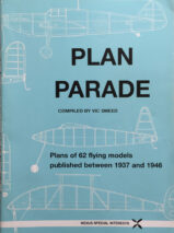 Plan Parade: Plans of 62 Flying Models Published Between 1937 and 1946 By Vic Smeed