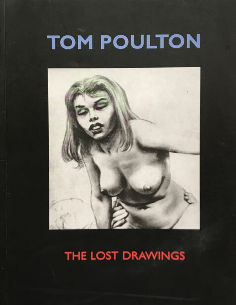 Tom Poulton: The Lost Drawings