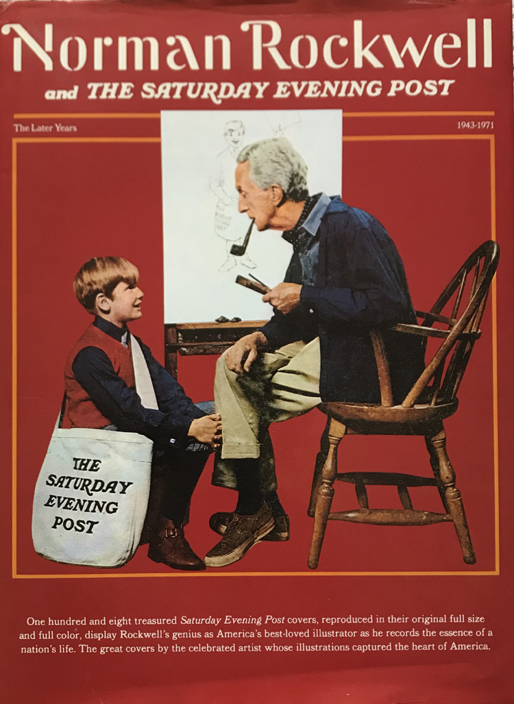 Norman Rockwell and The Saturday Evening Post: The Later Years 1943-1971