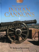 The Saga of Indian Cannons By R. Balasubramaniam