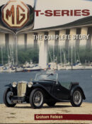 MG T-Series: The Complete Story By Graham Robson