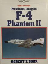 McDonnell Douglas F-4 Phantom II By Robert F. Dorr (Osprey Air Combat)