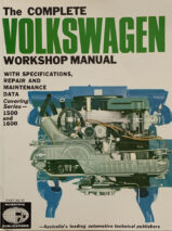 The Complete Volkswagen Workshop Manual With Specifications, Repair and Maintenance Data Covering Series 1500 and 1600