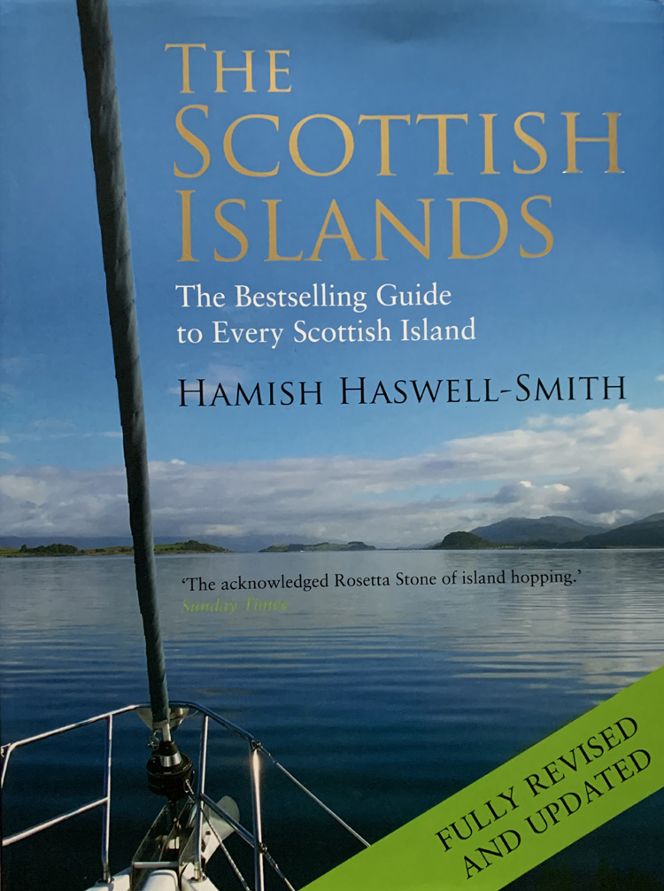 The Scottish Islands: The Bestselling Guide to Every Scottish Island By Hamish Haswell-Smith