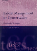 Habitat Management for Conservation: A Handbook of Techniques By Malcolm Ausden