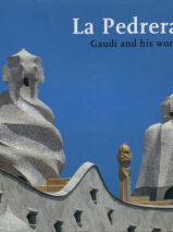 La Pedrera: Gaudi And His Work (English Edition)