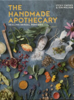 The Handmade Apothecary: Healing Herbal Remedies By Vicky Chown