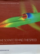 The Science Behind the Speed: A Design Manual for the World's Fastest Car By David Tremayne & The Bloodhound Team