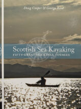 Scottish Sea Kayaking: Fifty Great Sea Kayak Voyages By Doug Cooper