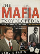 The Mafia Encyclopedia: From Accardo to Zwillman (Revised Edition)