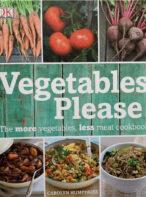 Vegetables Please: The More Vegetables, Less Meat Cookbook
