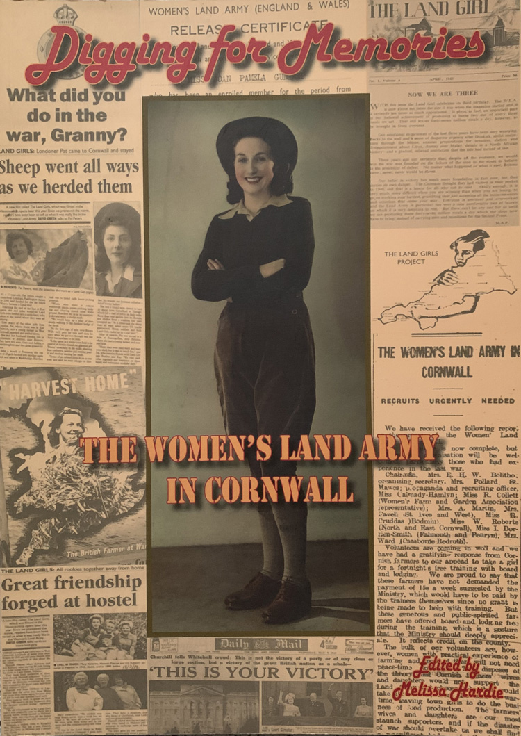 Digging for Memories: The Women's Land Army in Cornwall