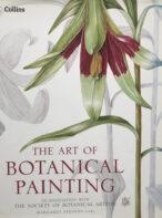 The Art Of Botanical Painting By Margaret Stevens