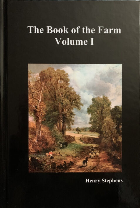 The Book of the Farm: Volume By Henry Stephens