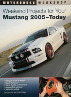Weekend Projects for Your Mustang 2005-Today (Motorbooks Workshop)