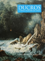 Ducros: A Swiss Painter in Italy (National Gallery of Ireland Exhibition Catalogue)