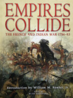 Empires Collide: The French and Indian War 1754-63 By Ruth Sheppard