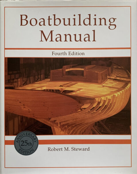 Boatbuilding Manual (4th Edition) By Robert M. Steward