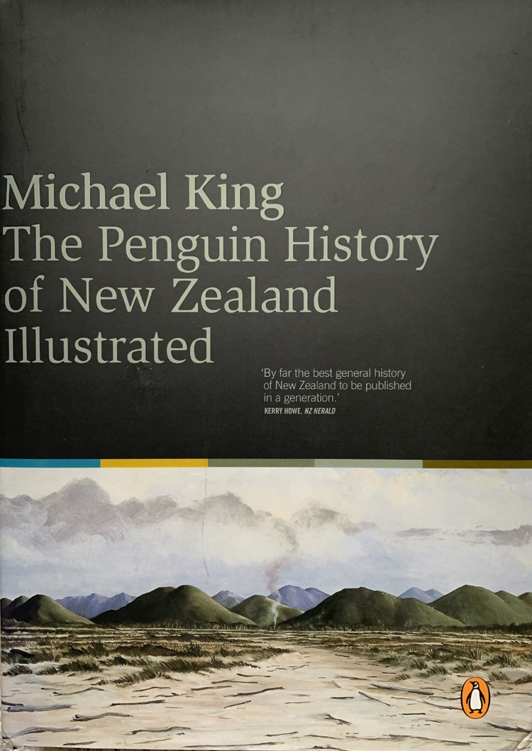 The Penguin History of New Zealand Illustrated By Michael King