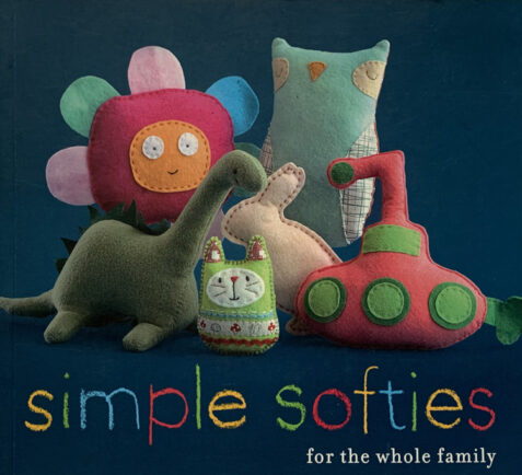 Simple Softies For The Whole Family