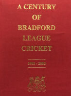 A Century of Bradford League Cricket 1903-2003