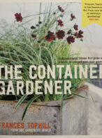 The Container Gardener By Frances Tophill