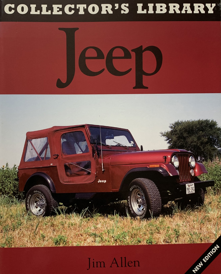 Collector's Library: Jeep By Jim Allen (New Edition, 2004)