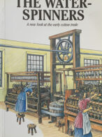 The Water-spinners: A New Look at the Early Cotton Trade By Chris Aspin