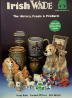 Irish Wade: The History, People and Products By Harry Eakin