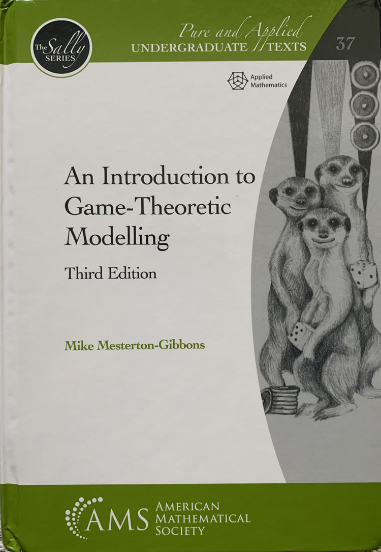 An Introduction to Game-Theoretic Modelling By Mike Mesterton-Gibbons