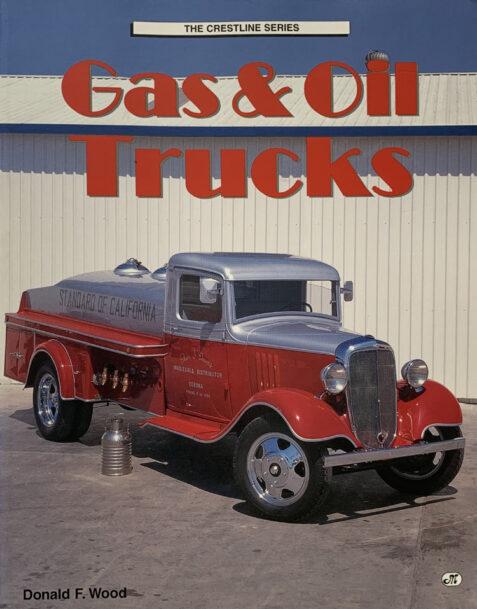 Gas & Oil Trucks (Crestline Series) By Donald F. Wood