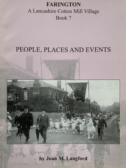 Farington: A Lancashire Cotton Mill Village Book 7: People, Places and Events
