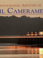 Signed -The Photographic Artistry of Rail Cameramen: A Tribute to the Work of Members of The Rail Camera Club By John Hillier