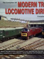 The Complete Uk Modern Traction Locomotive Directory By Colin J. Marsden
