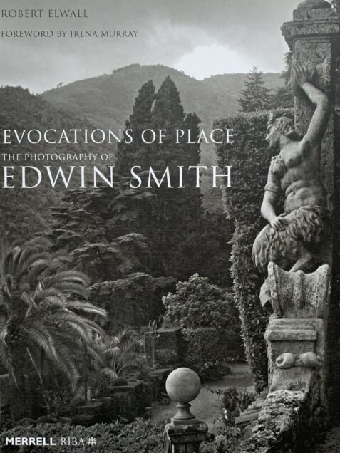 Evocations Of Place: The Photography Of Edwin Smith By Robert Elwall