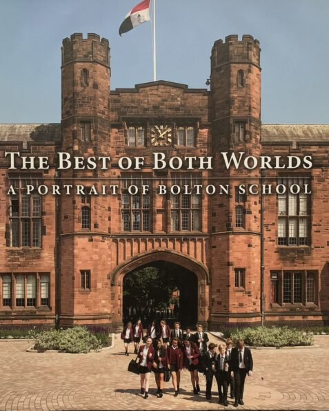 The Best of Both Worlds: A Portrait of Bolton School