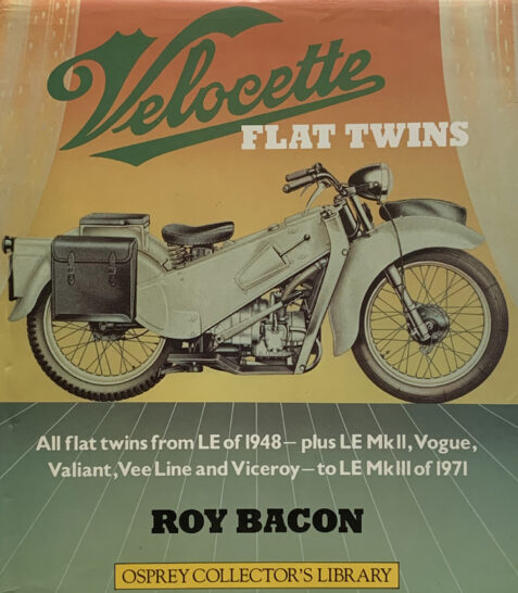 Velocette Flat Twins By Roy Bacon (Osprey Collector's Library)
