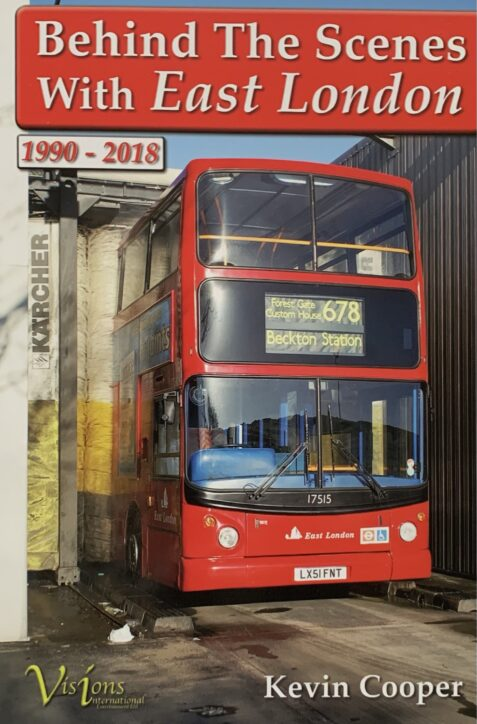 Behind the Scenes with East London 1990-2018 By Kevin Cooper
