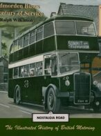 Todmorden Buses: A Century of Service By Ralph Wilkinson (Signed Limited Edition)
