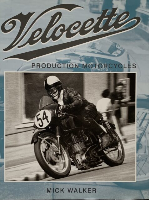 Velocette Production Motorcycles By Mick Walker