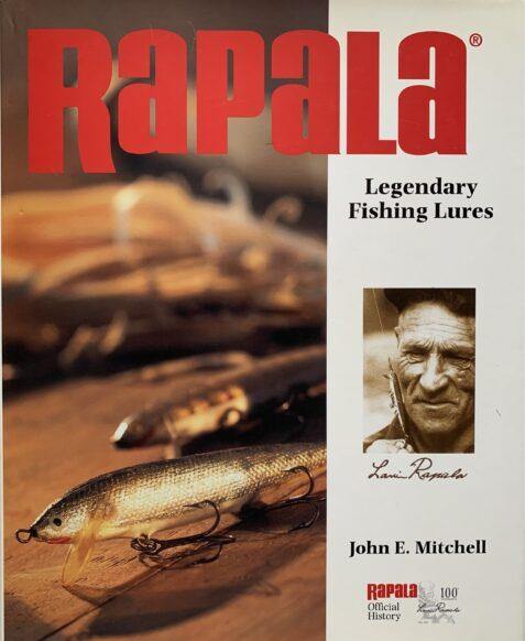 Rapala: Legendary Fishing Lures By John Mitchell